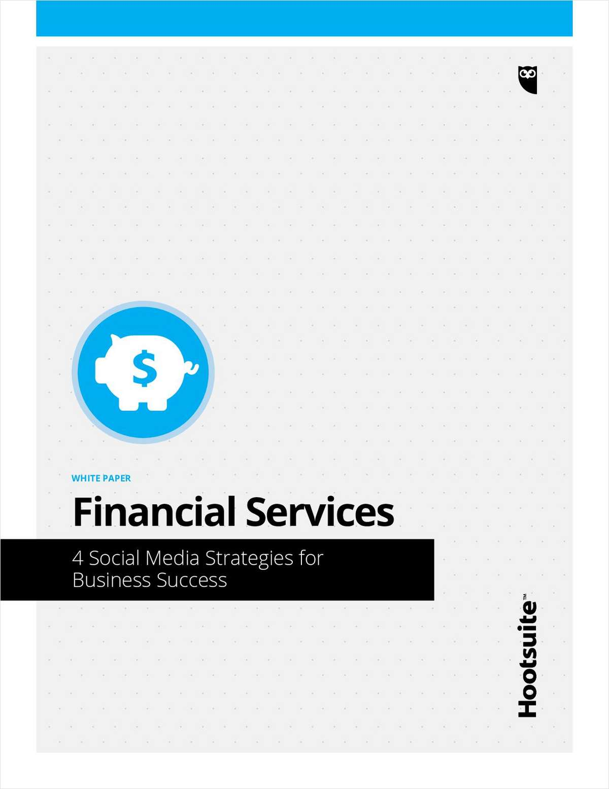 Financial Services: 4 Social Media Strategies for Business Success