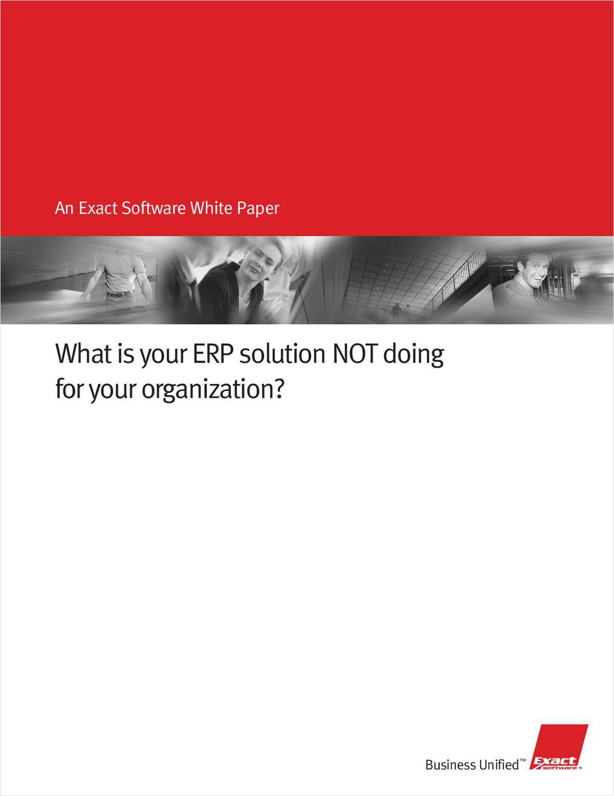 What is your ERP solution NOT doing for your organization?