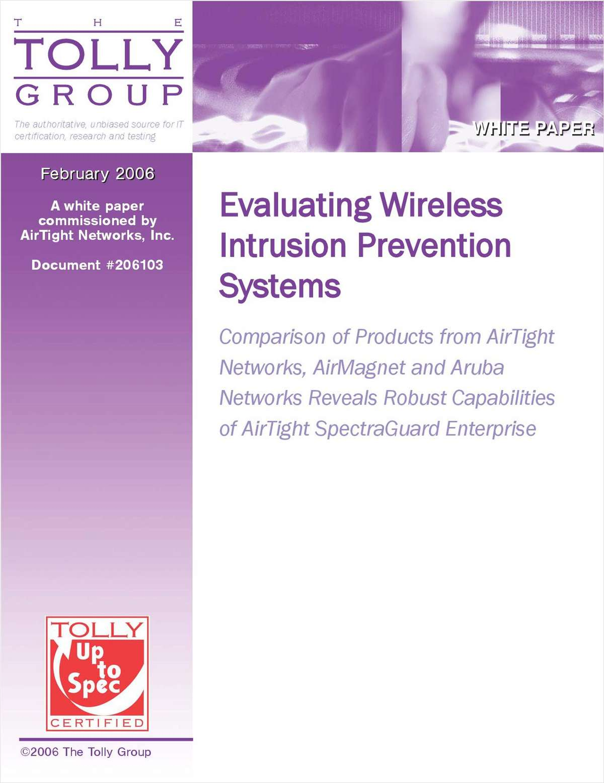 The Tolly Group: Benchmarking Strategies for Wireless Intrusion Prevention