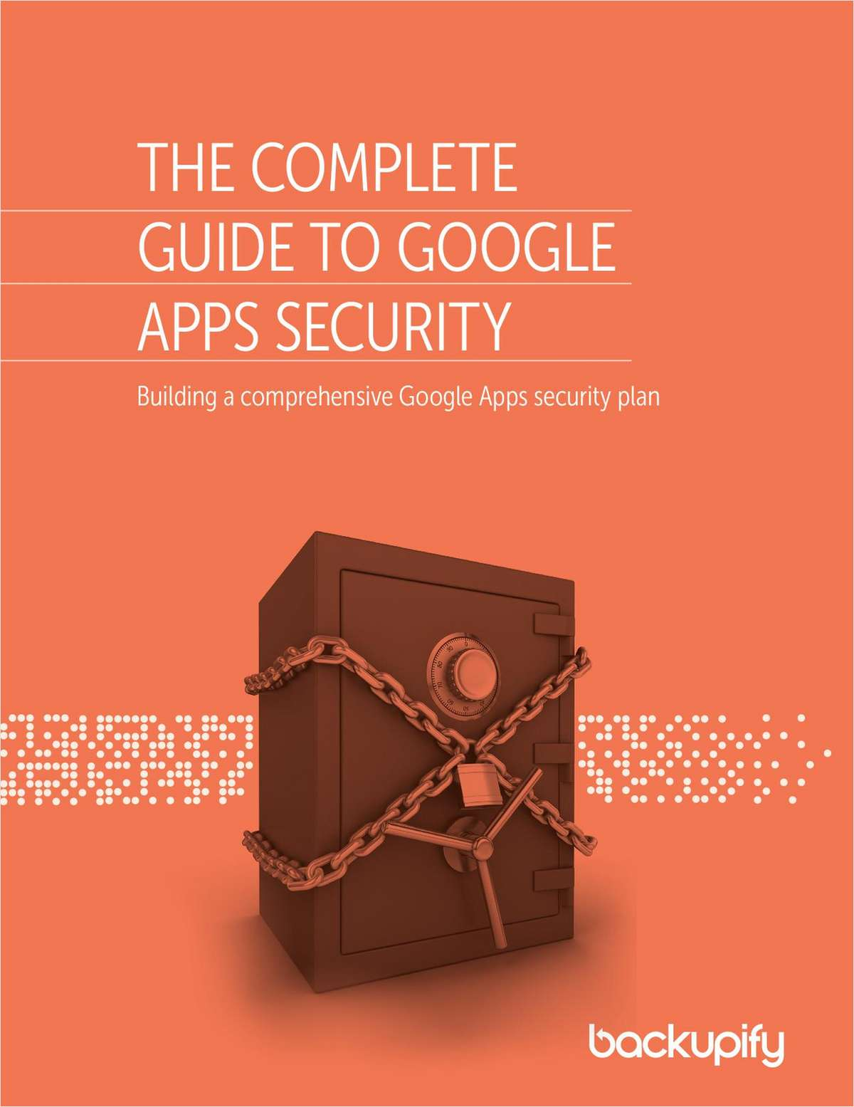 The Complete Guide to Google Apps Security