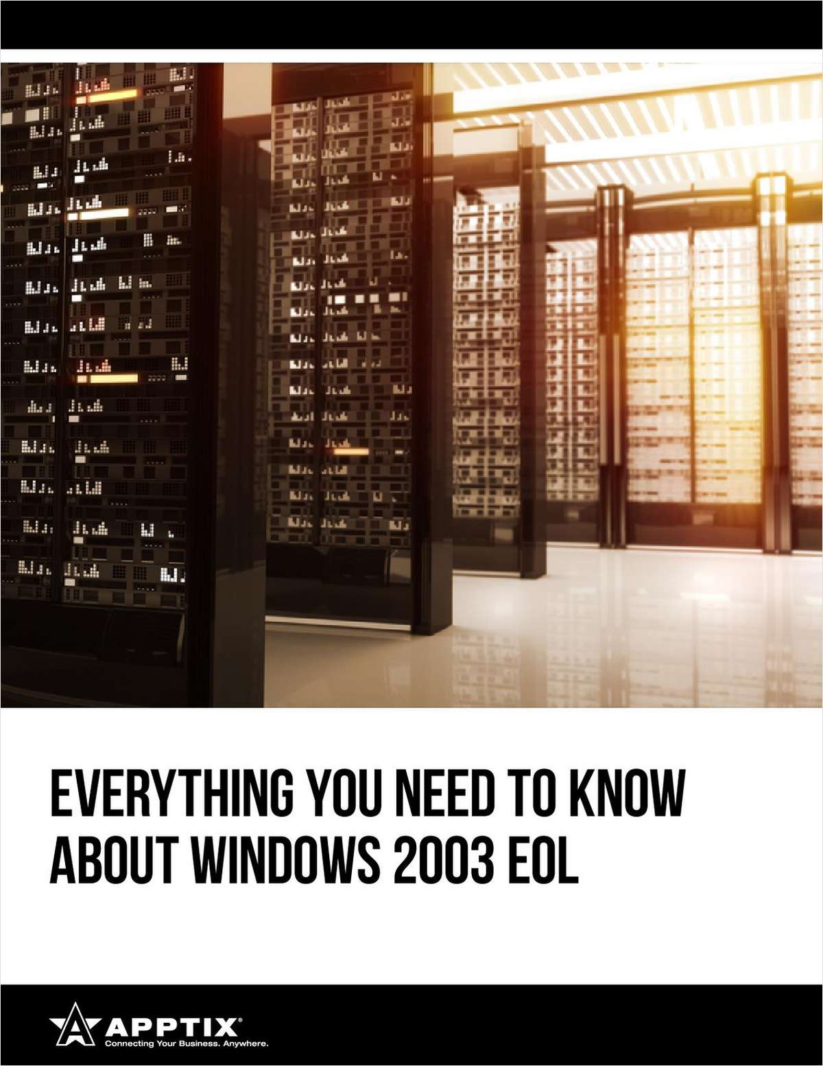 Everything You Need To Know About Windows 2003 End of Life