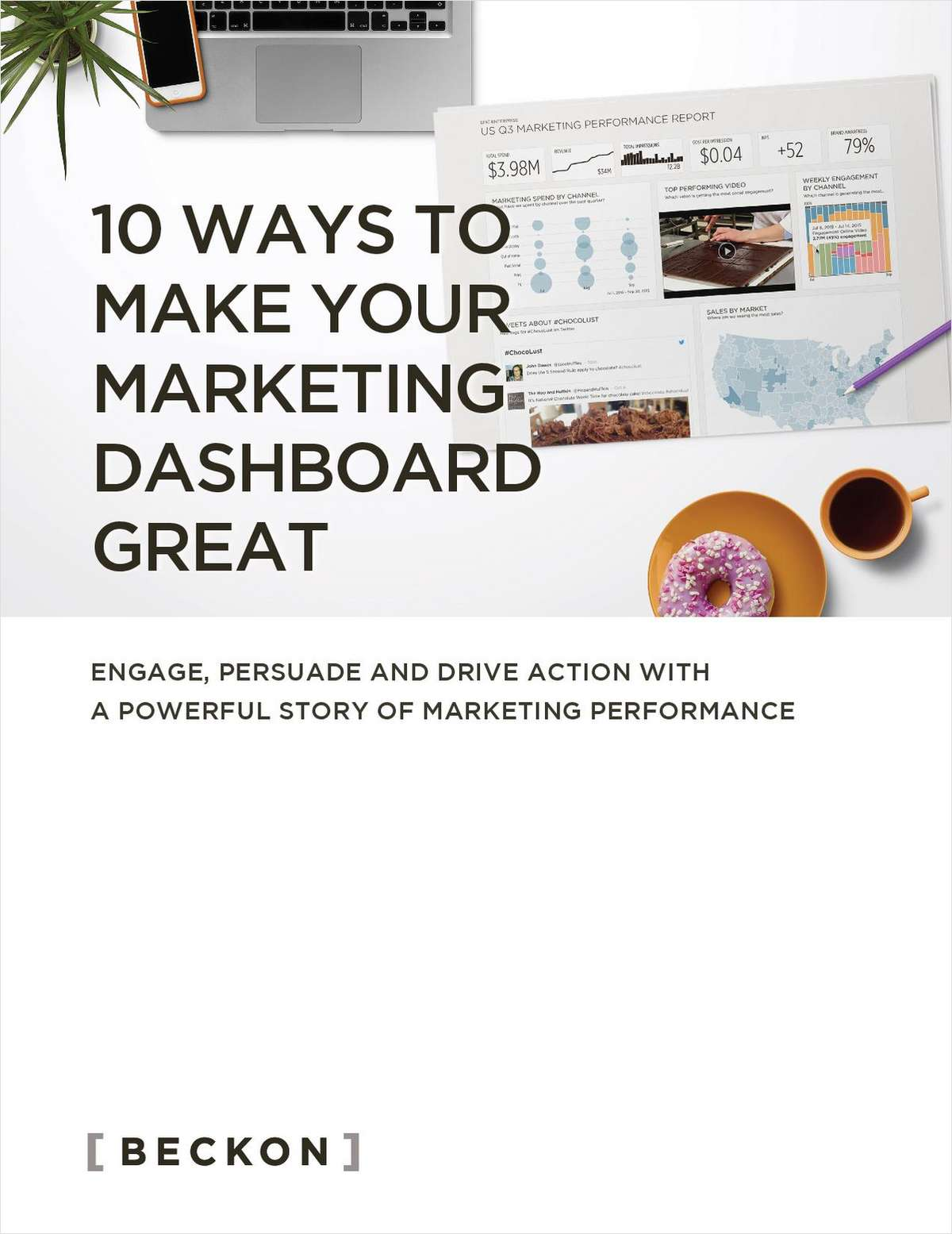 10 Ways to Make Your Marketing Dashboard Great