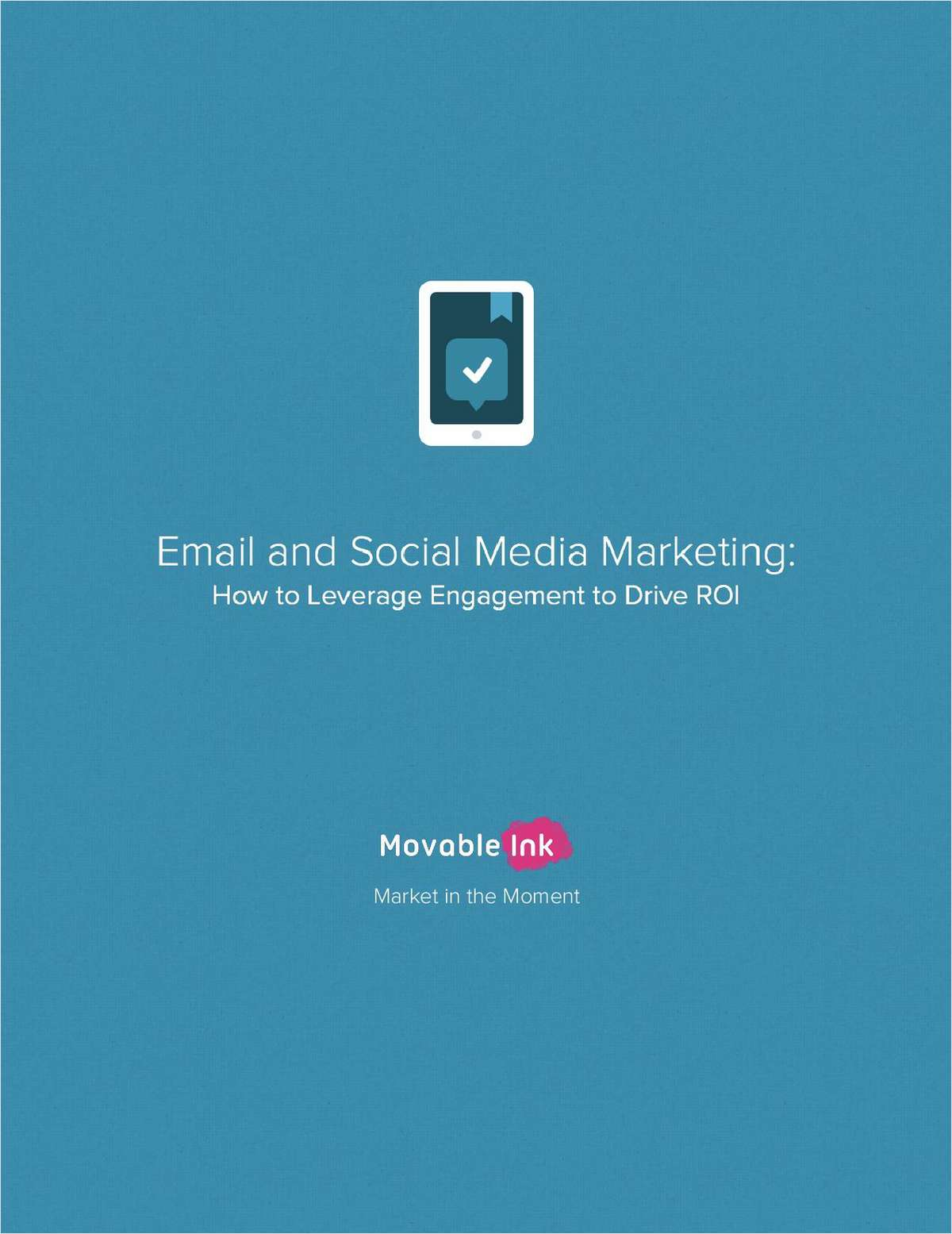 Email and Social Media Marketing: How to Leverage Engagement to Drive ROI