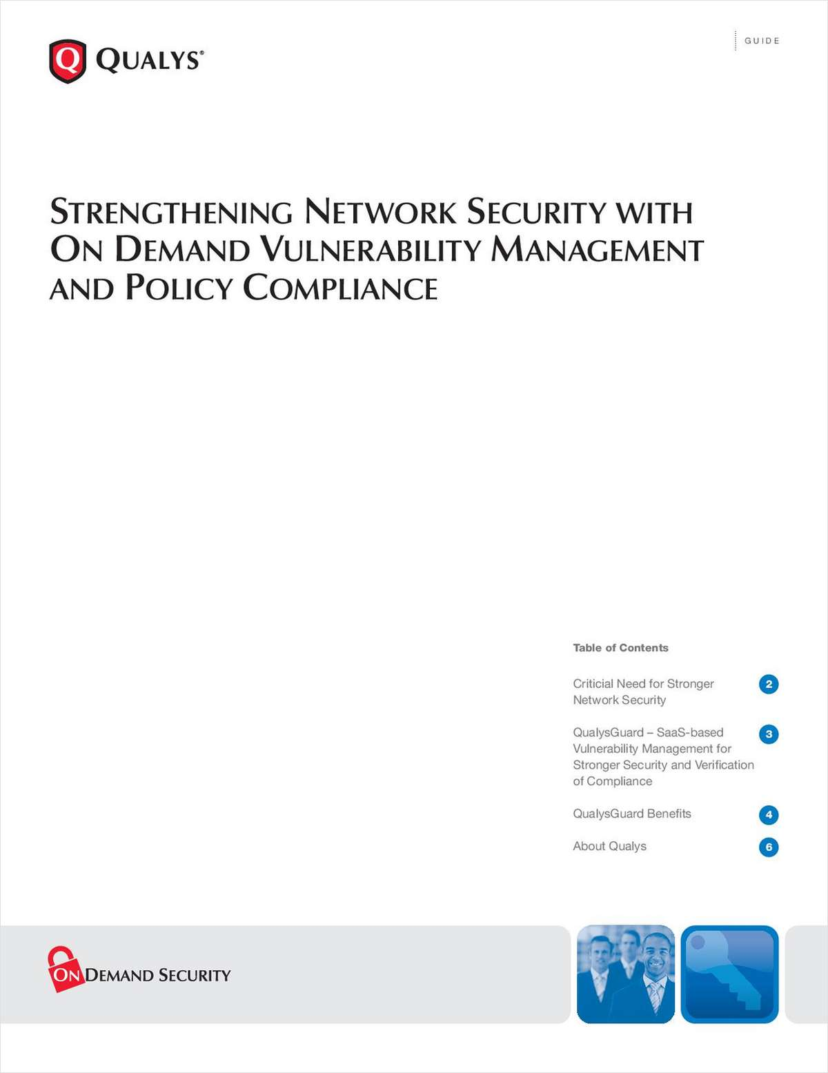 Strengthening Network Security with On Demand Vulnerability Management & Policy Compliance