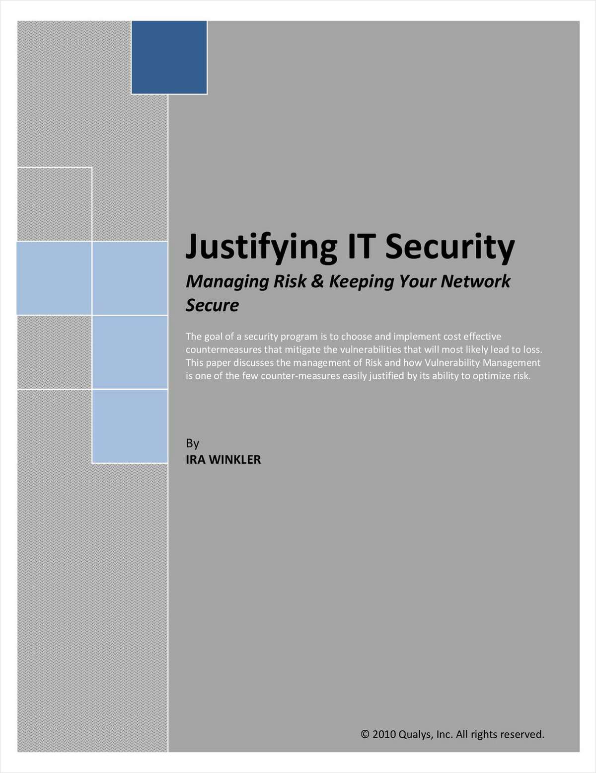 Justifying IT Security: Managing Risk & Keeping Your Network Secure