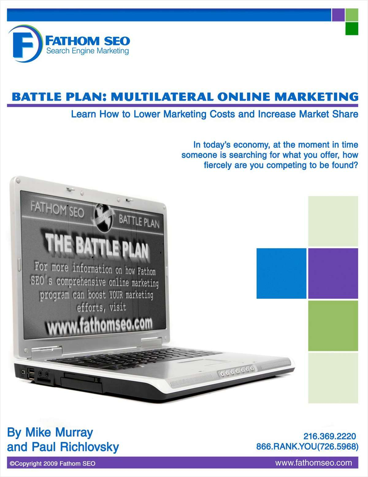 Battle Plan: Multilateral Online Marketing (MOM)