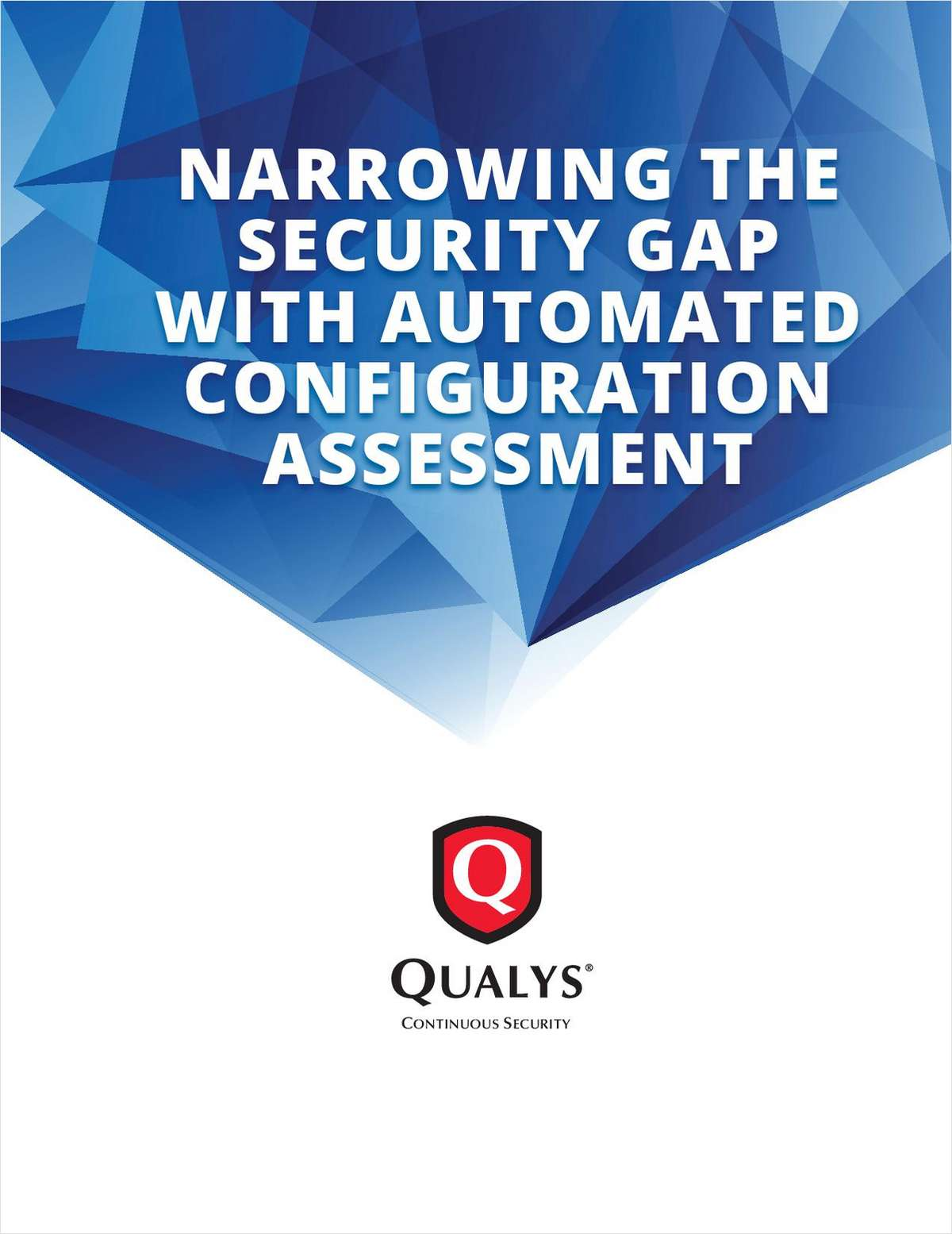 Narrowing the Security Gap with Automated Configuration Assessment