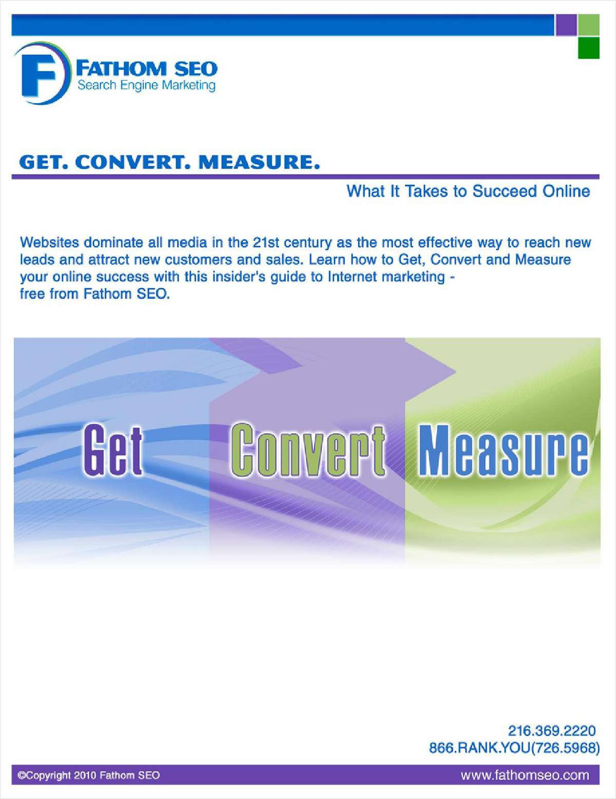 Insider's Guide to Internet Marketing: Get. Convert. Measure.