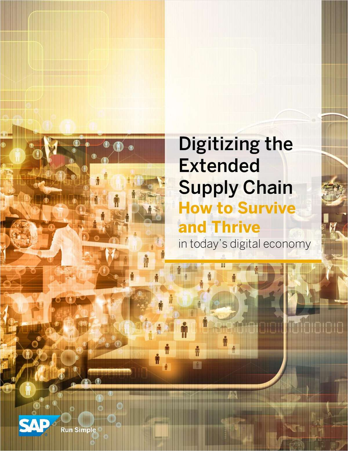 Digitizing the Extended Supply Chain: How to Survive and Thrive