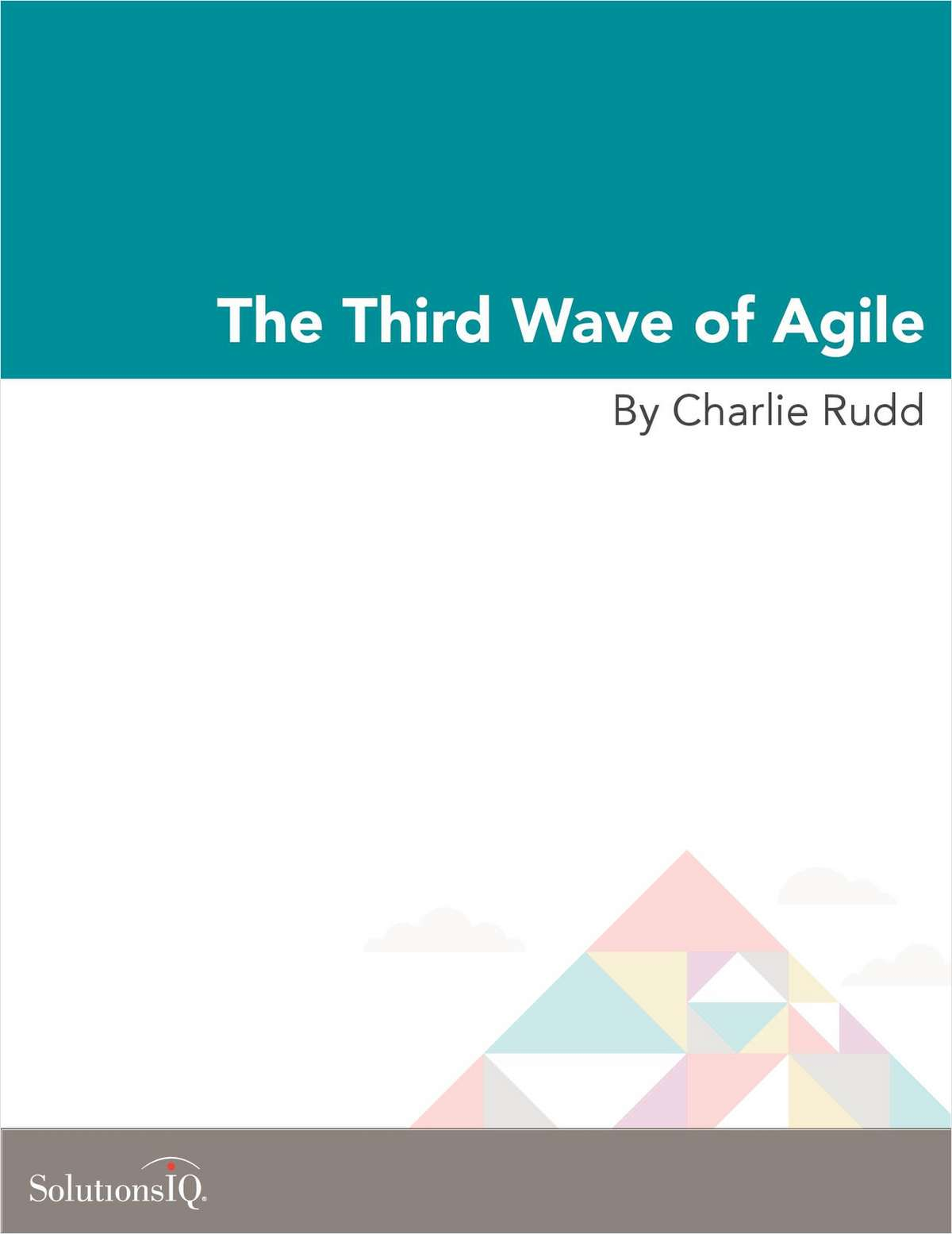The Third Wave of Agile
