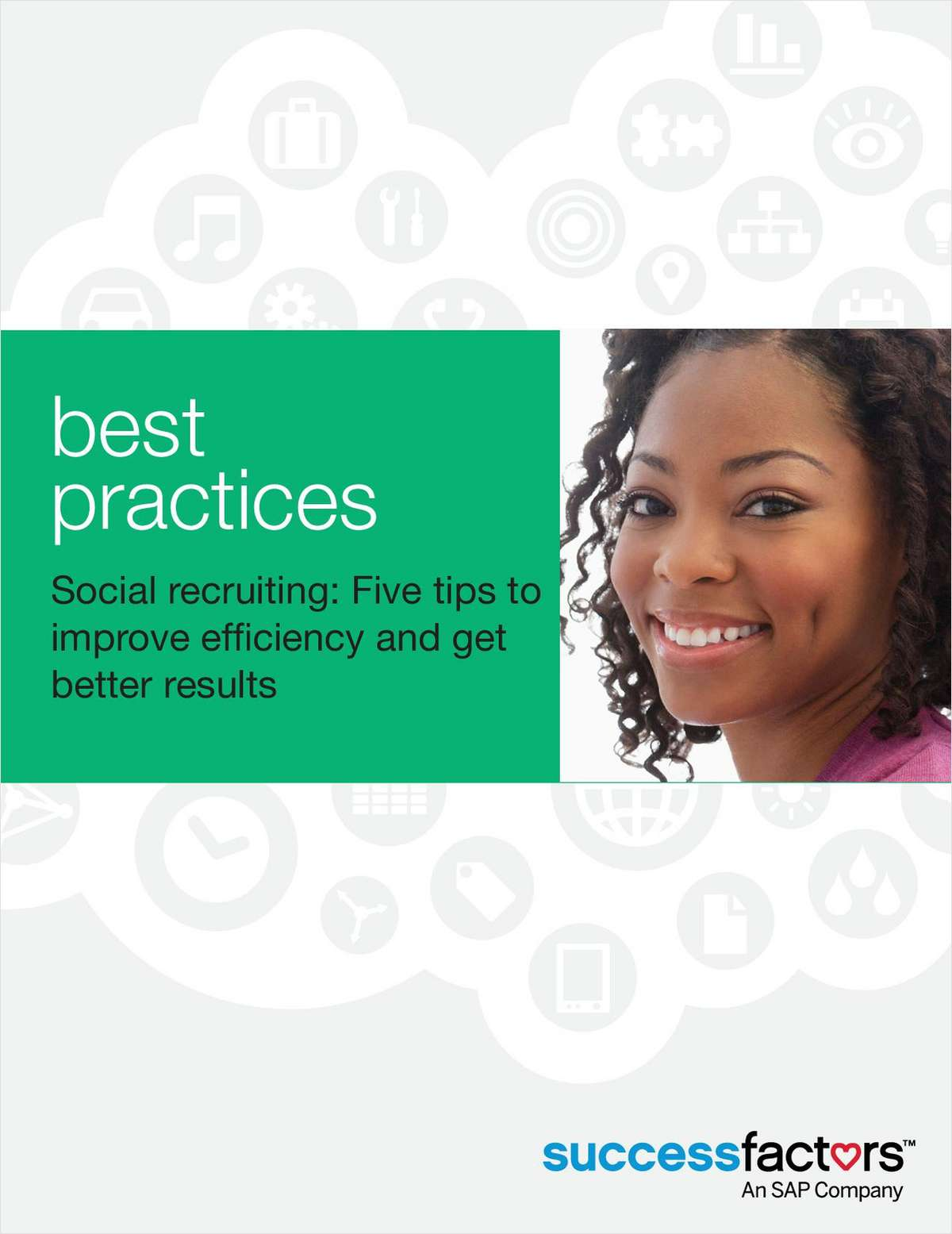 Social Recruiting: Five Tips to Improve Efficiency and Get Better Results