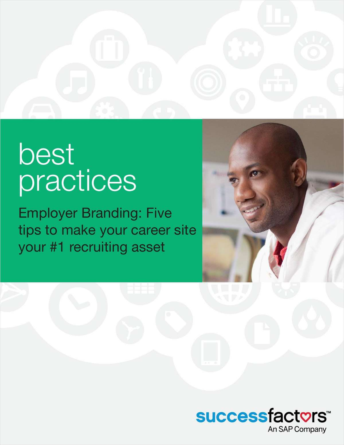 Employer Branding: Five Tips to Make Your Career Site Your #1 Recruiting Asset