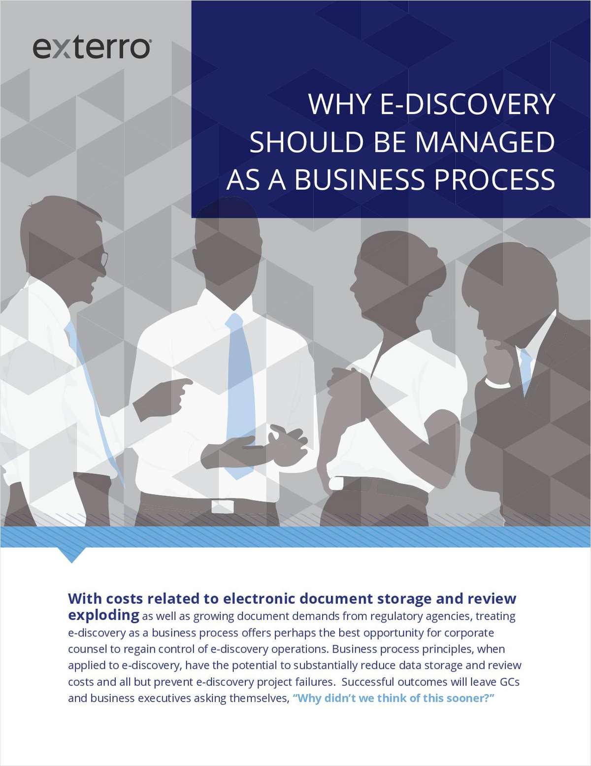 Why E-Discovery Should Be Managed As A Business Process