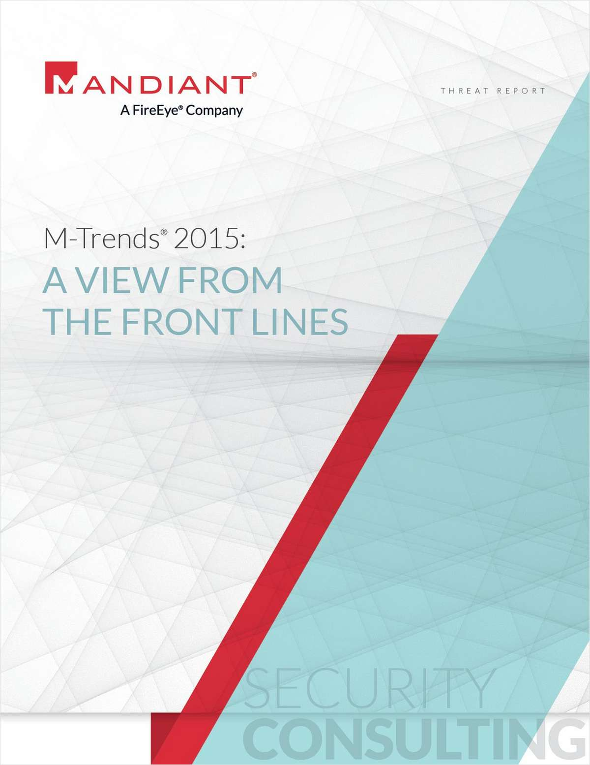 Cyber Security Threat Report: A View From the Front Lines