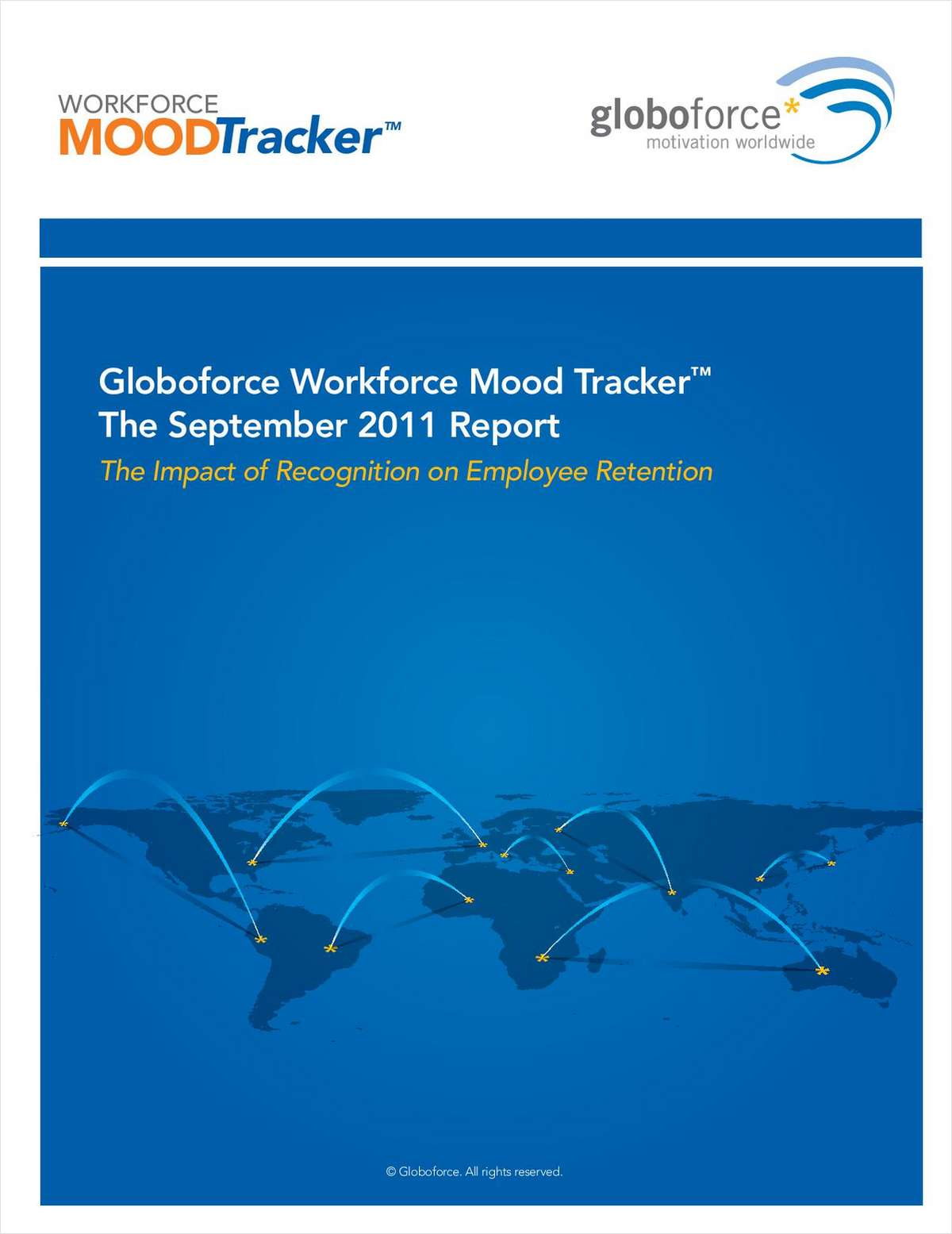 Globoforce® Workforce Mood Tracker™ Report