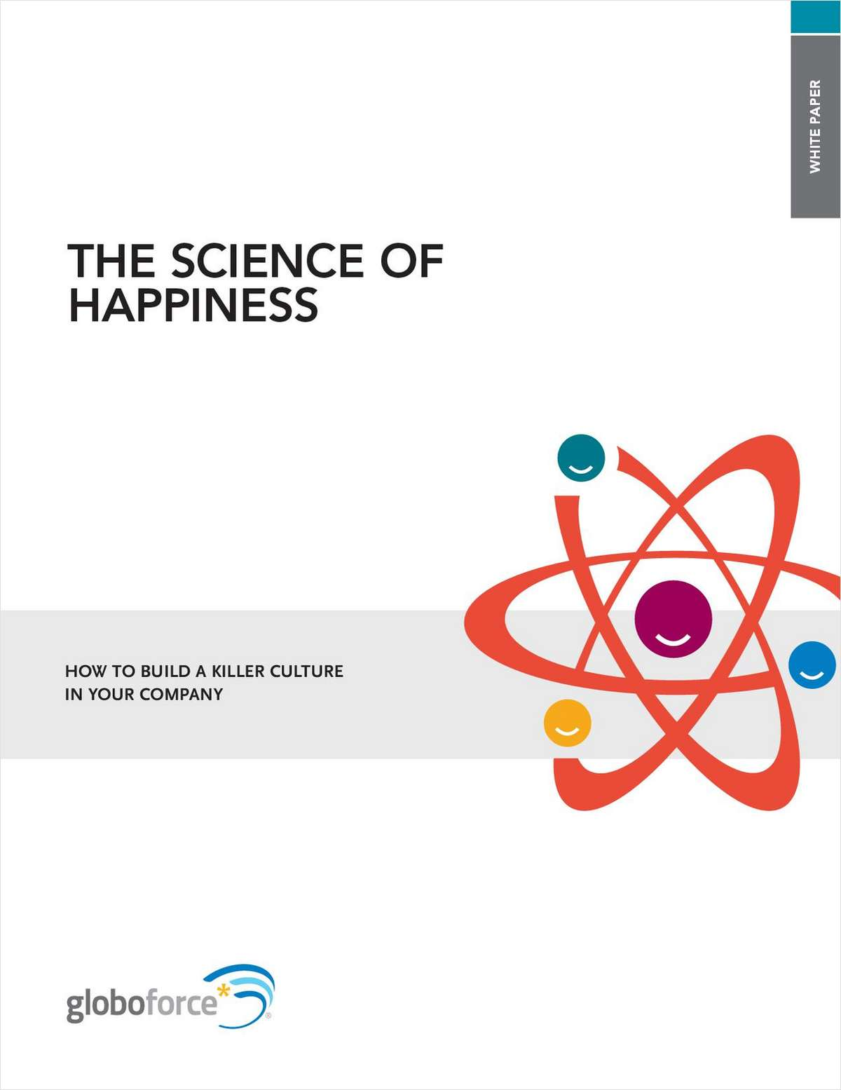 The Science of Happiness in Your Company