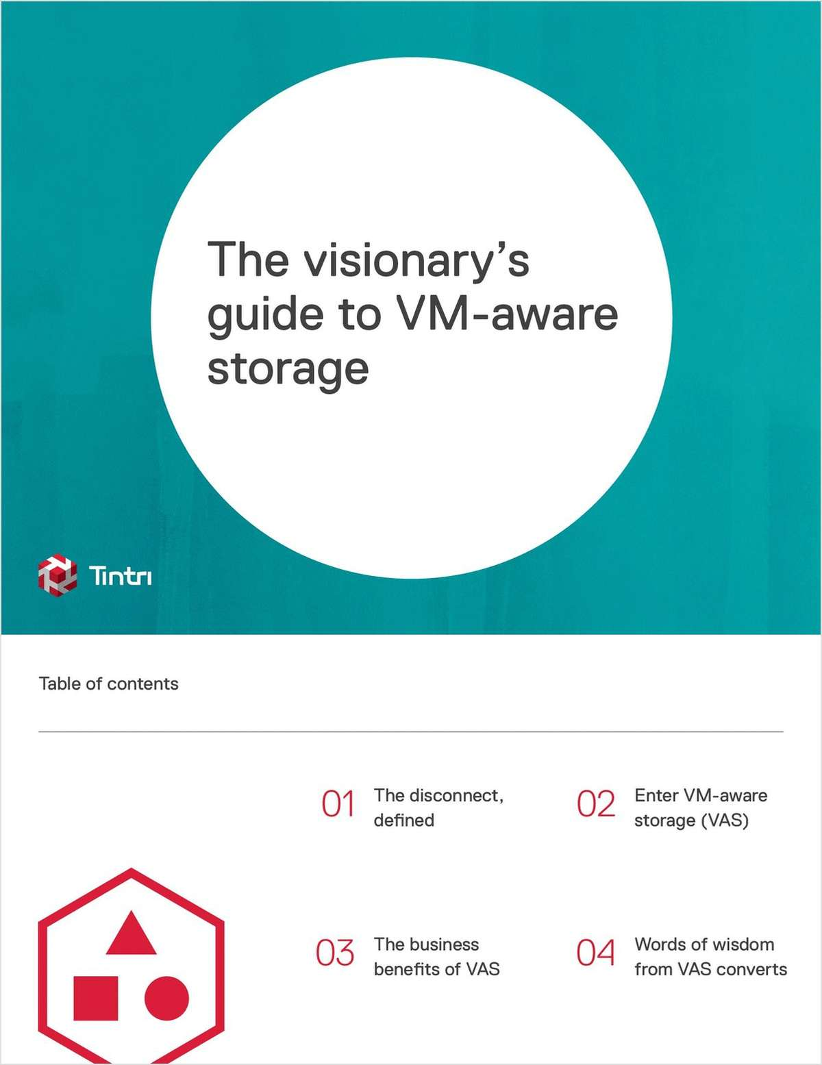 The Visionary's Guide to VM-aware Storage