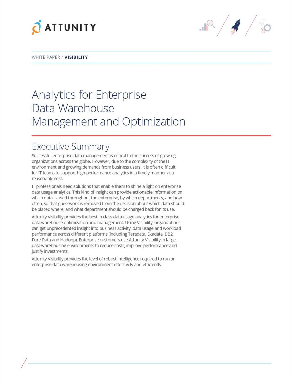 Analytics for Enterprise Data Warehouse Management and Optimization
