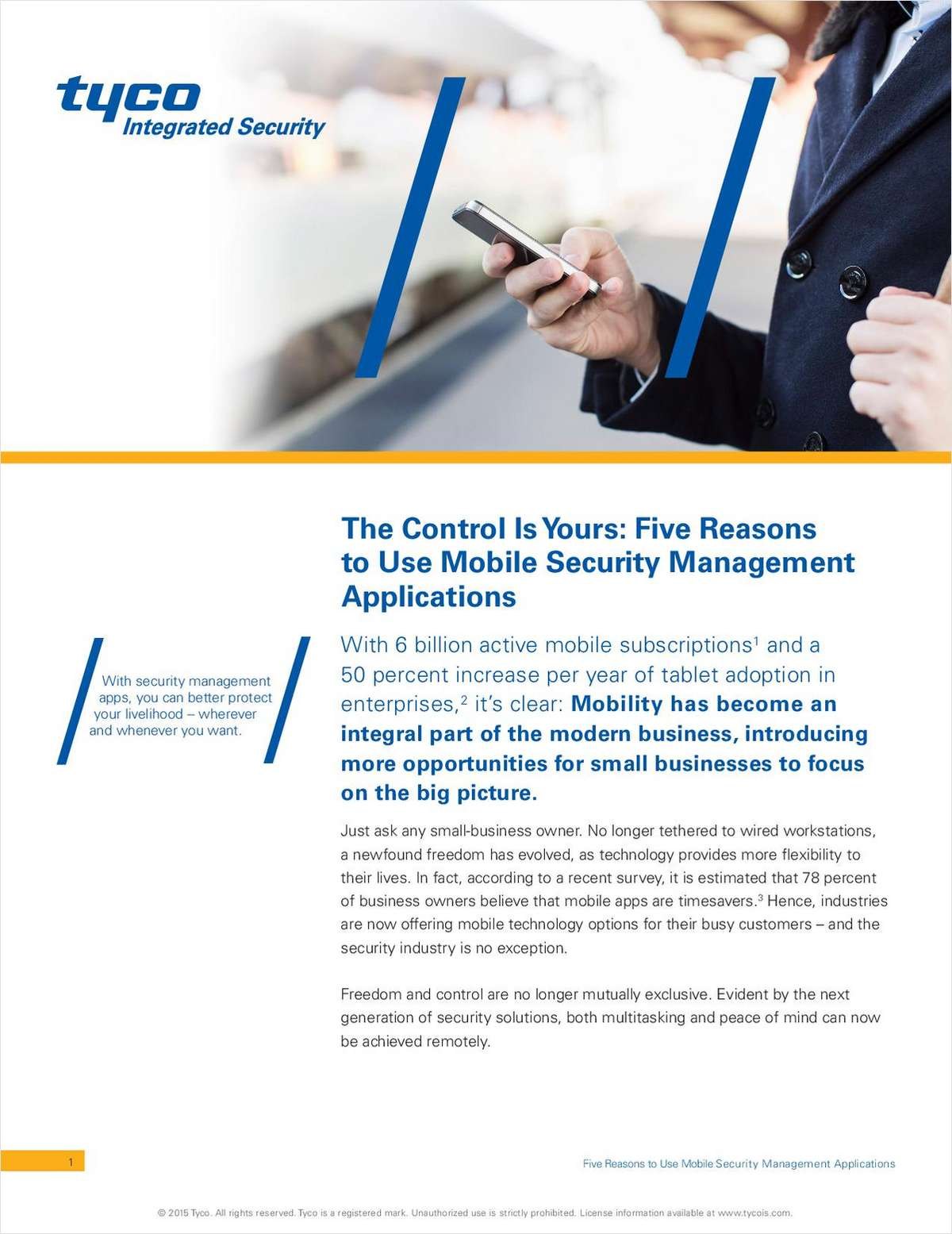 The Control Is Yours: Five Reasons to Use Mobile Security Management Applications