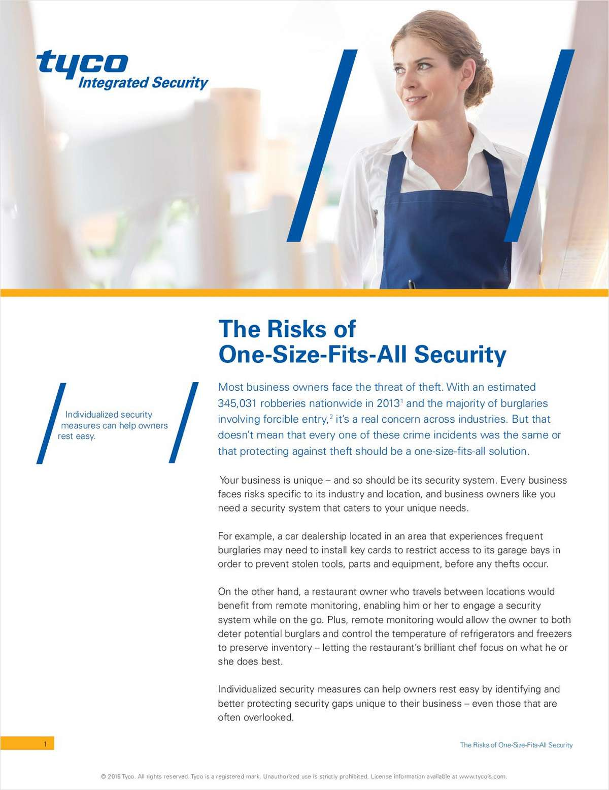 The Risks of One-Size-Fits-All Security