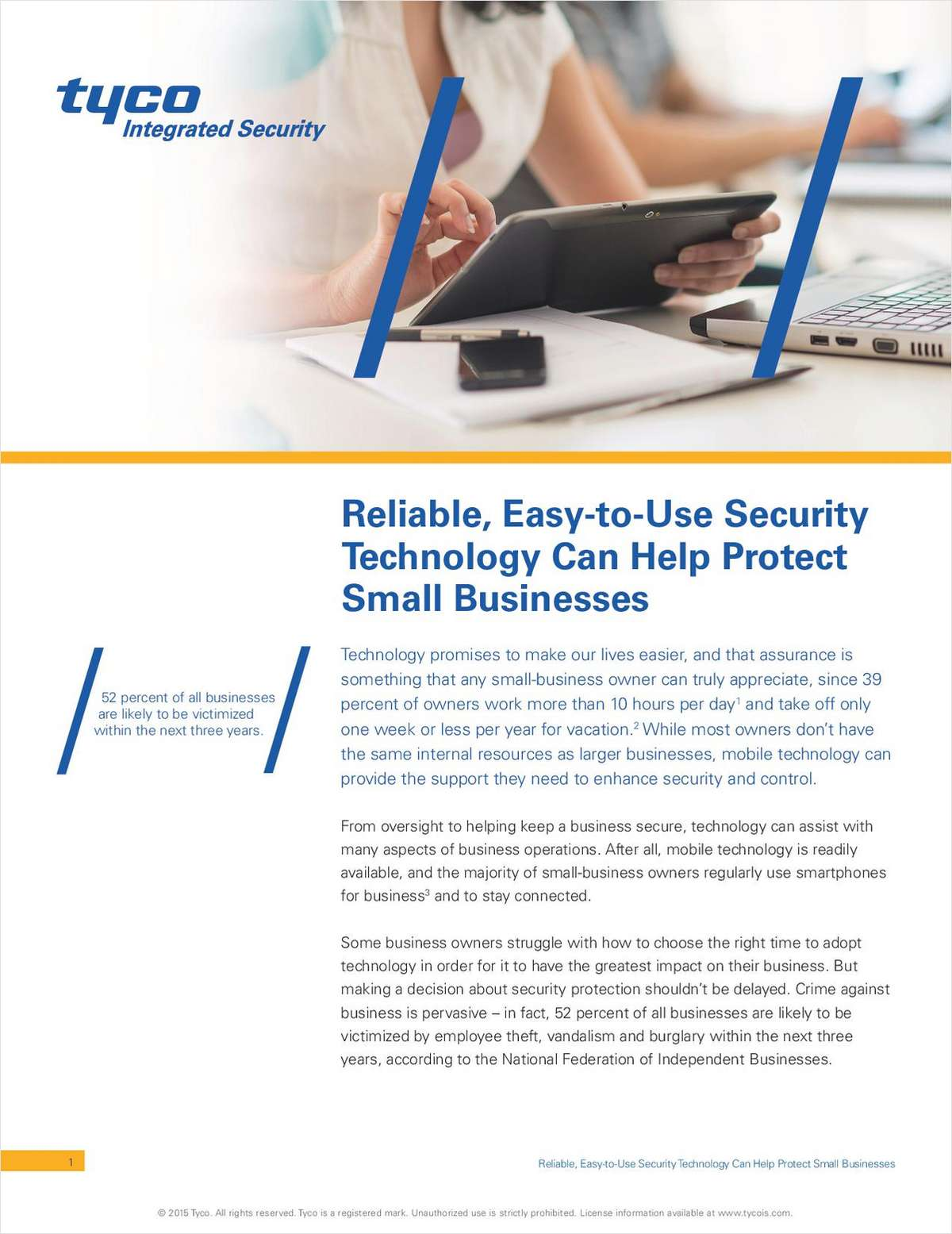 Reliable, Easy-to-Use Security Technology Can Help Protect Small Businesses