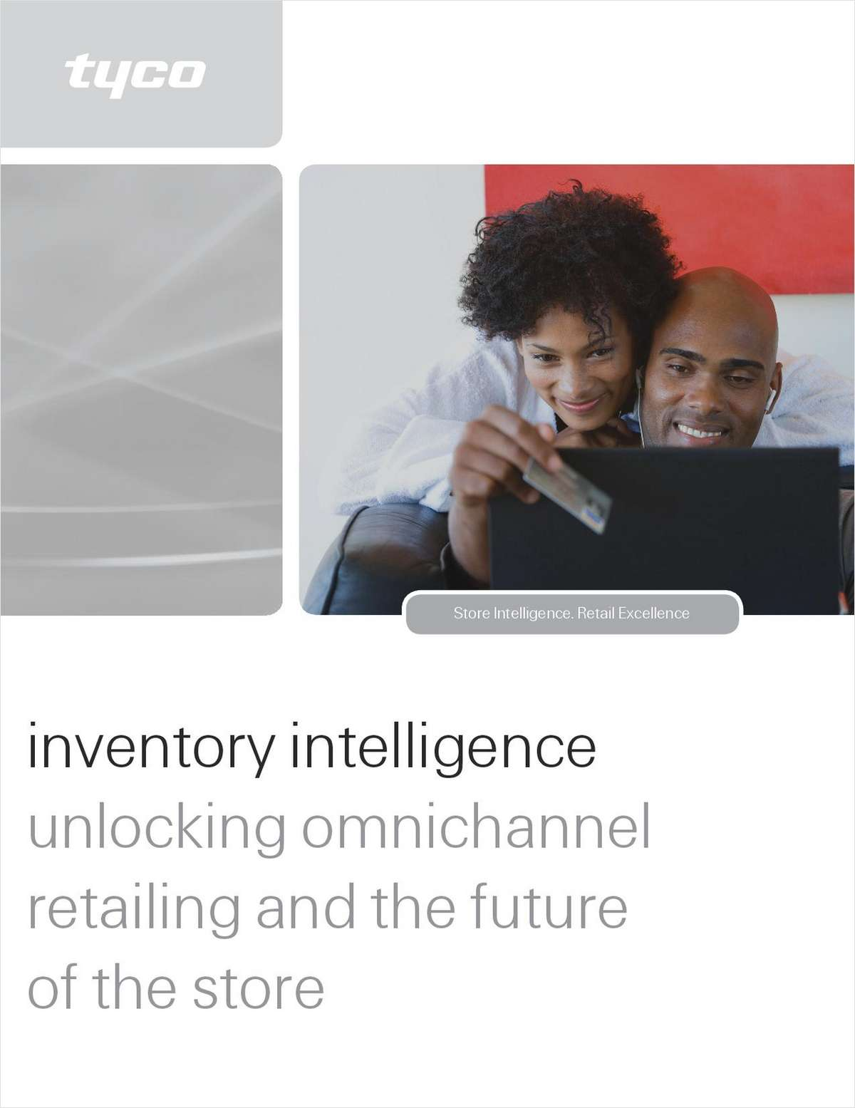 Inventory Intelligence: Unlocking Omnichannel Retailing and the Future of the Store