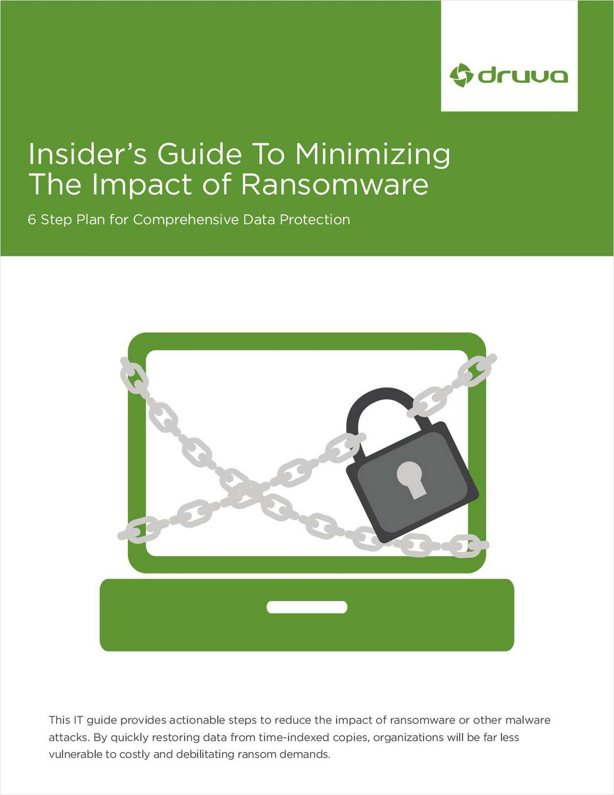 Insider's Guide To Minimizing The Impact of Ransomware: 6 Step Plan for Comprehensive Data Protection