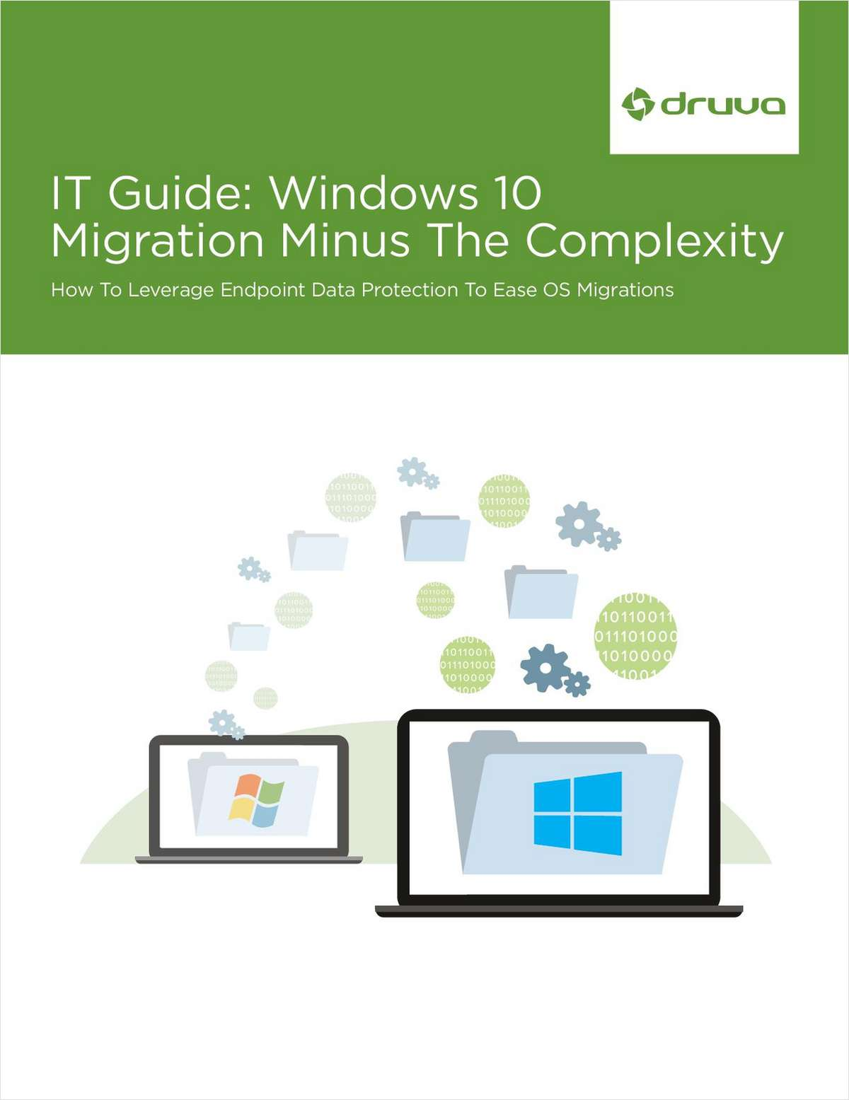 Windows 10 Migration Guide: Reduce Complexity, Streamline Process