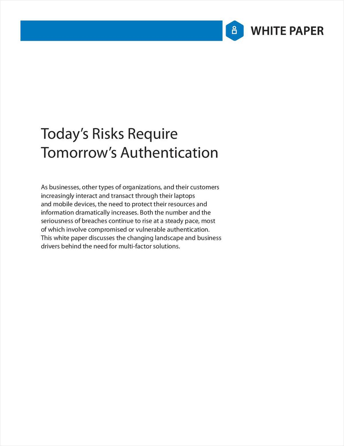 Looking Forward: Today's Risks Require Tomorrow's Authentication