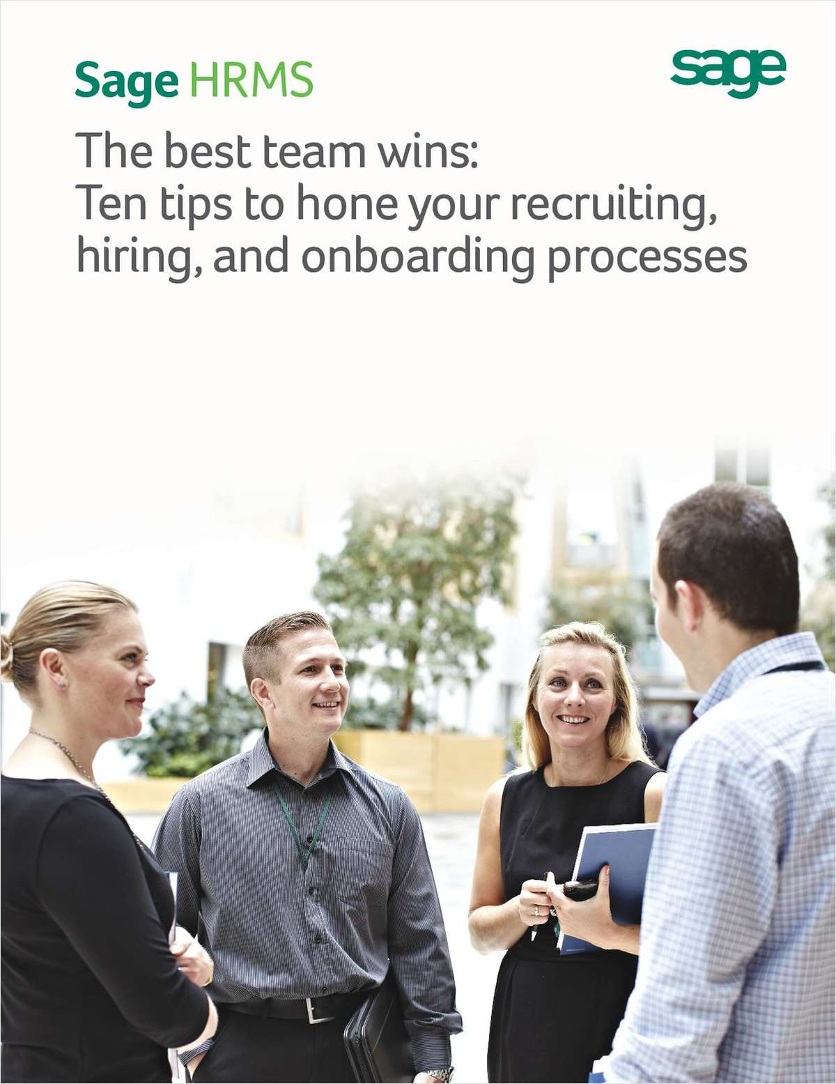 The Best Team Wins: Ten Tips to Hone Your Recruiting, Hiring, and Onboarding Processes
