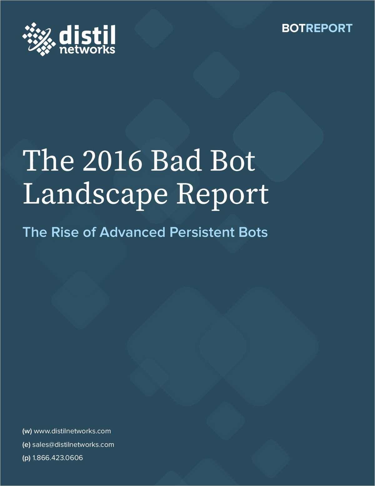 The 2016 Bad Bot Landscape Report