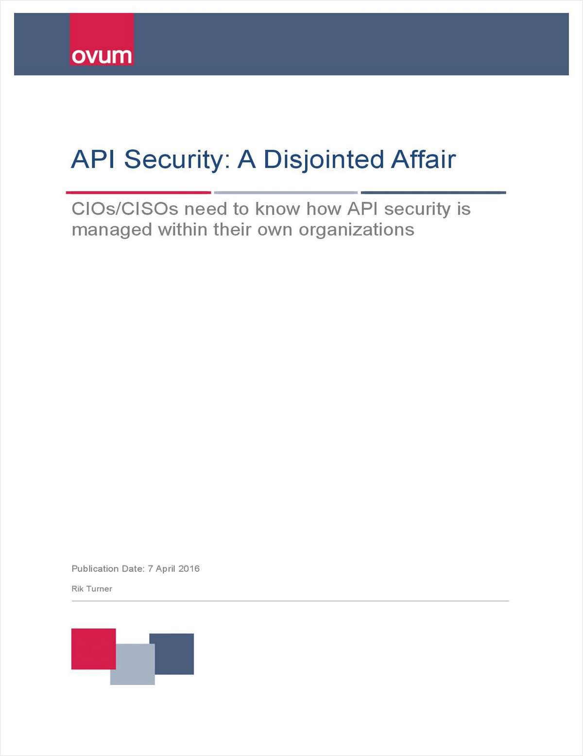 API Security: A Disjointed Affair