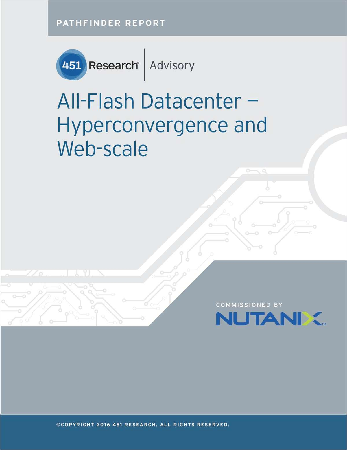 451 Pathfinder Report on Flash and Hyperconvergence