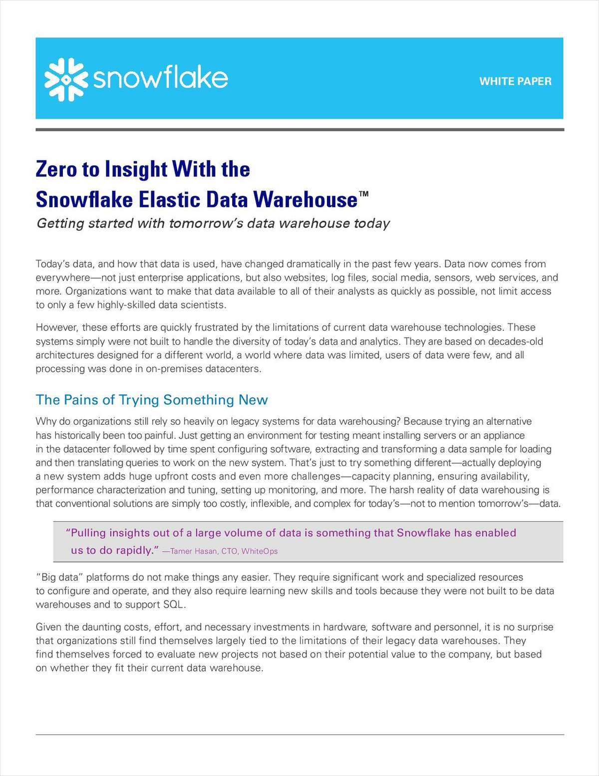 Zero to Insight with the Snowflake Elastic Data Warehouse™