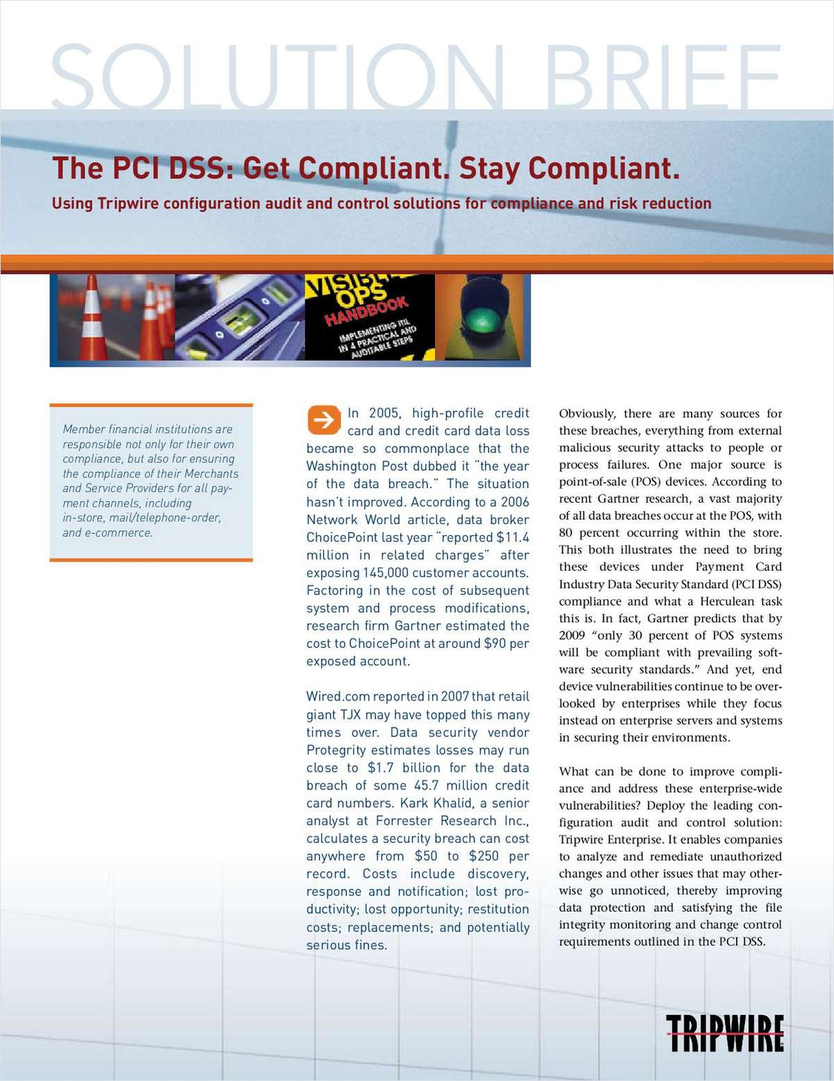 The PCI DSS: Get Compliant. Stay Compliant.
