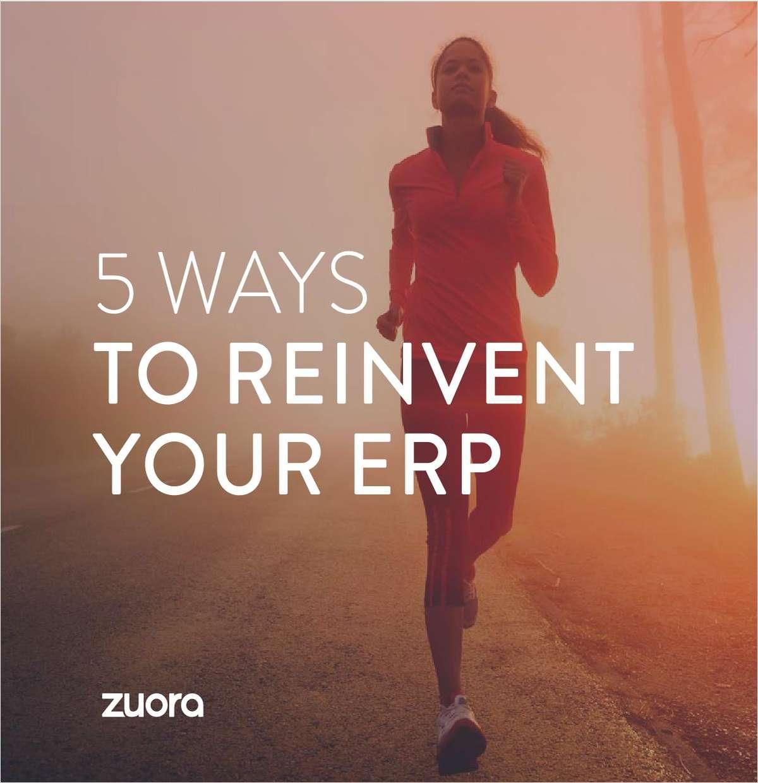 5 Ways to Reinvent your ERP