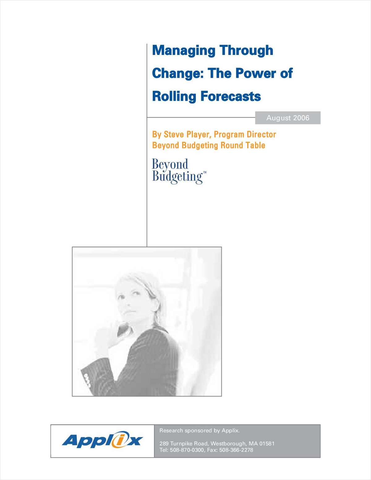 Managing Through Change: The Power of Rolling Forecasts, By Steve Player, Beyond Budgeting Round Table