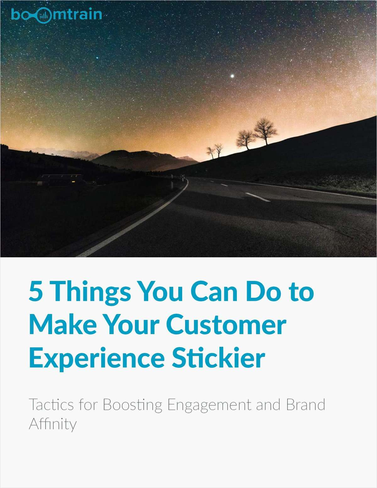 5 Things You Can Do to Make Your Customer Experience Stickier