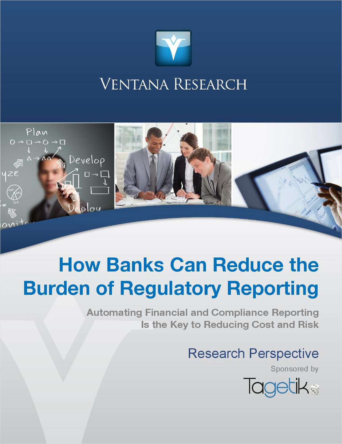How Banks Can Reduce the Burden of Regulatory Reporting