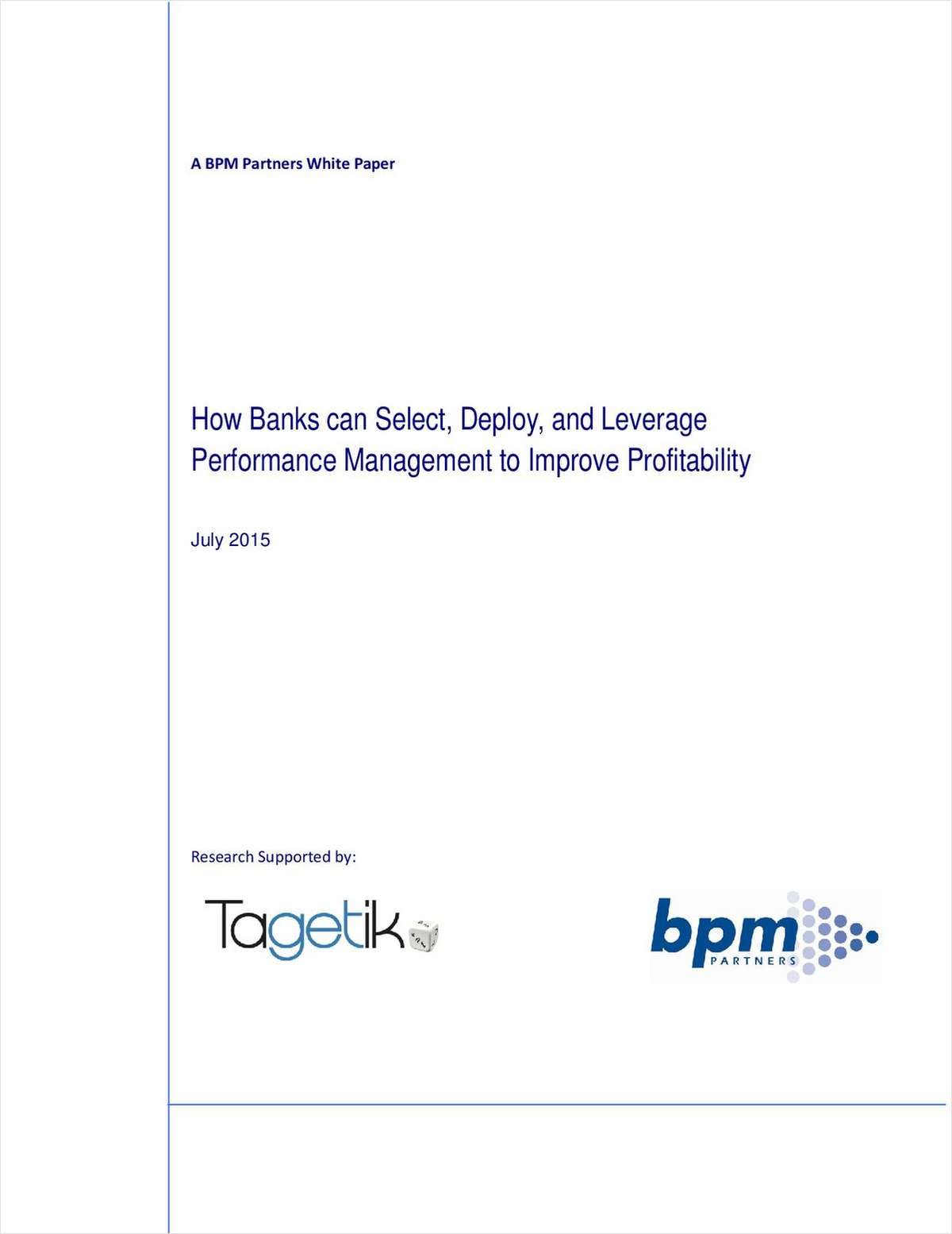 How Banks Can Select, Deploy and Leverage Performance Management to Improve Profitability