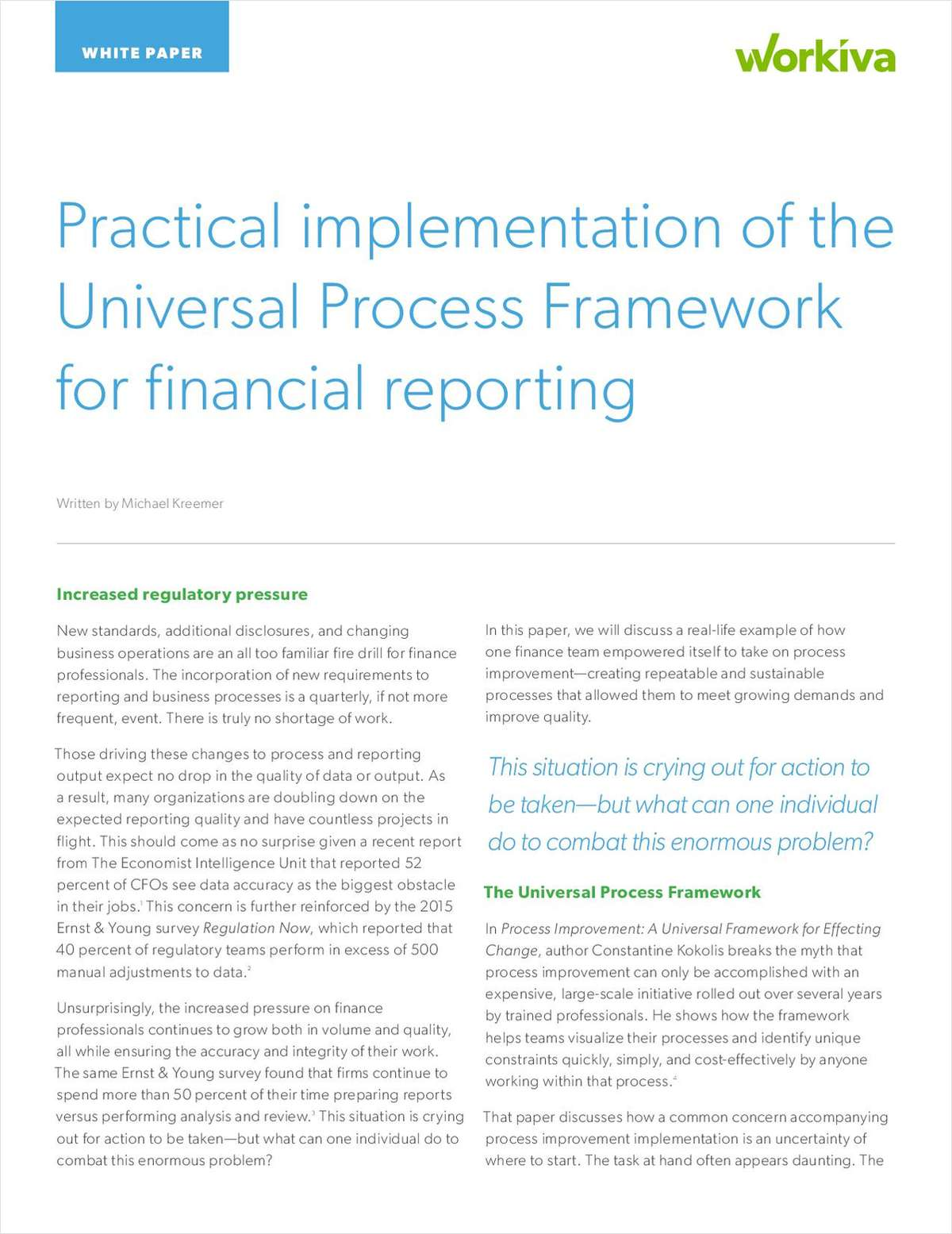 Process Improvement: A Practical Application of the Universal Framework