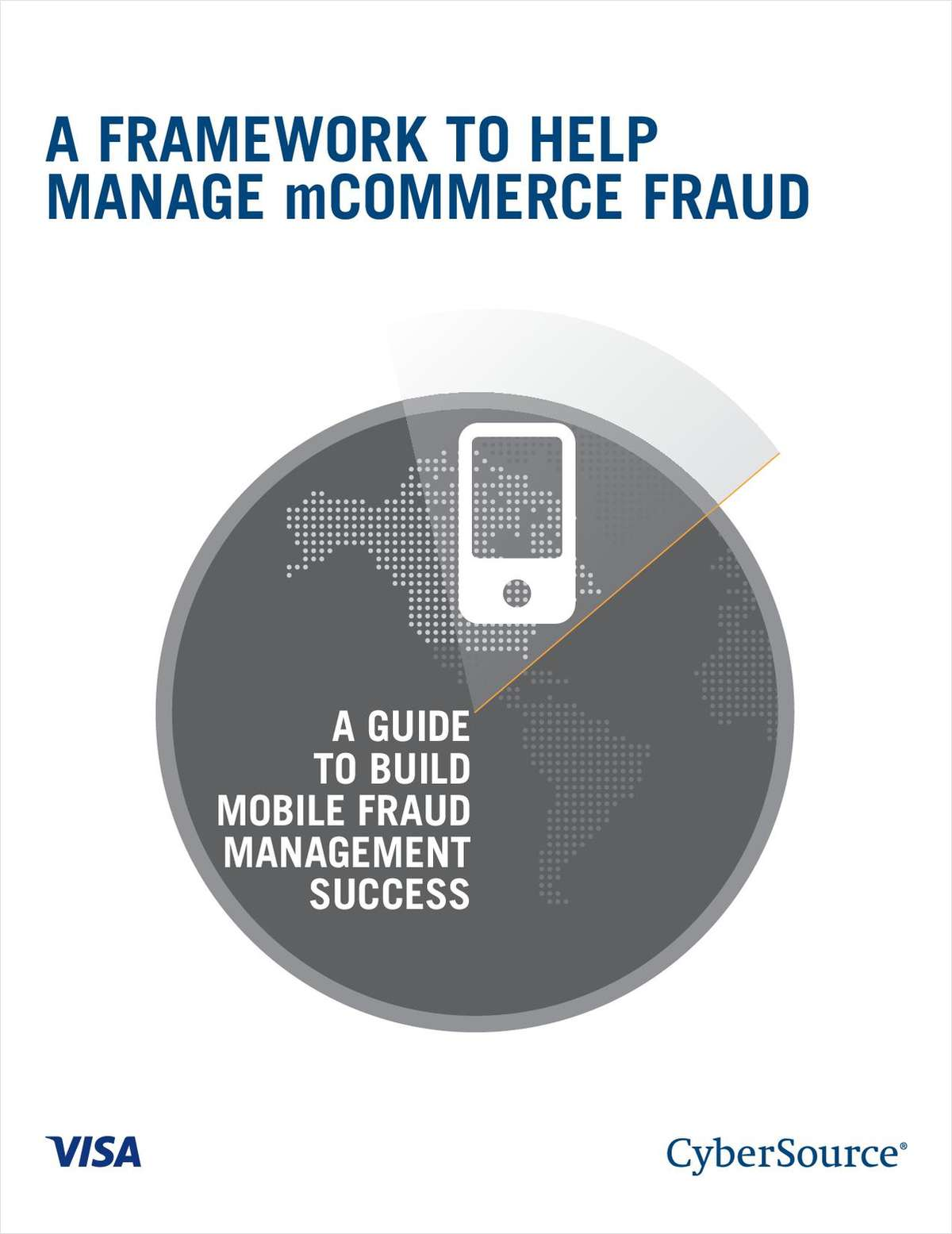 A Framework To Help Manage Mobile Commerce Fraud: Read The White Paper