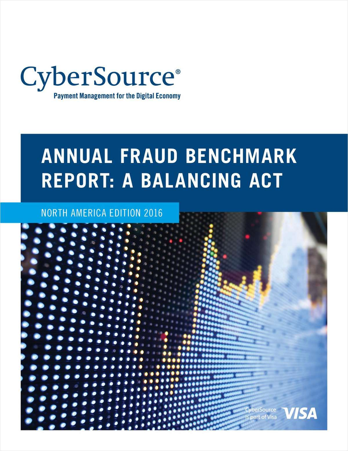 2016 Annual Online Fraud Benchmark Report