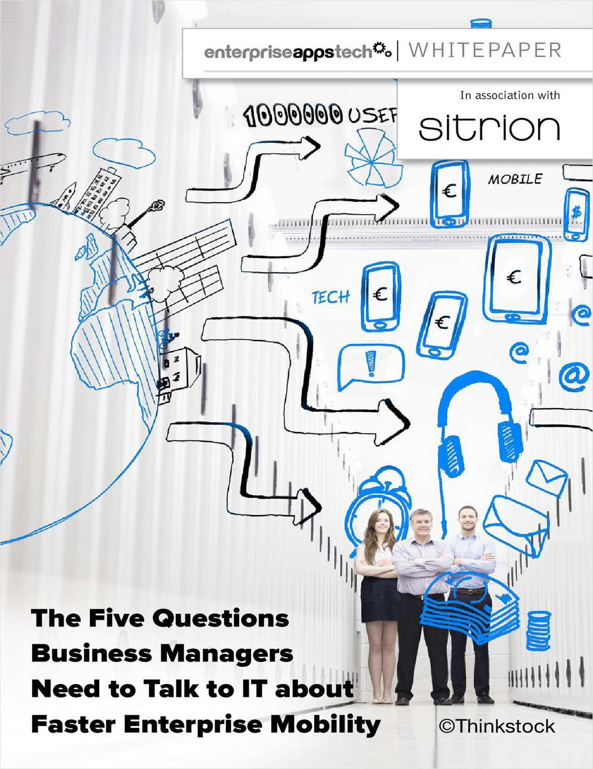 The Five Questions Business Managers Need to Talk to IT about Faster Enterprise Mobility