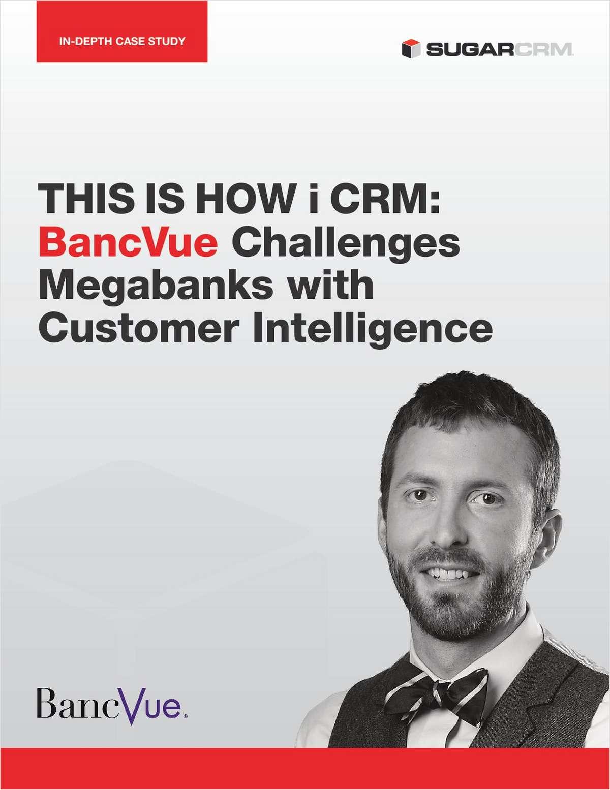 BancVue Challenges Megabanks with Customer Intelligence