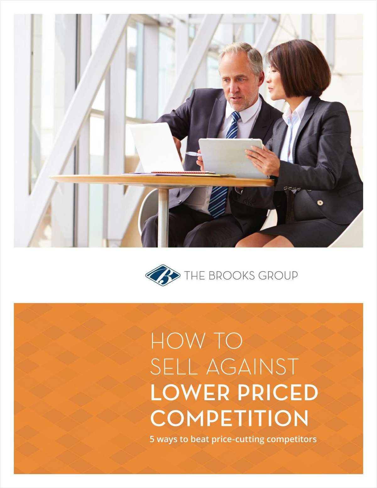 How to Sell Against Lower Priced Competition: 5 Ways to Beat Price-Cutting Competitors