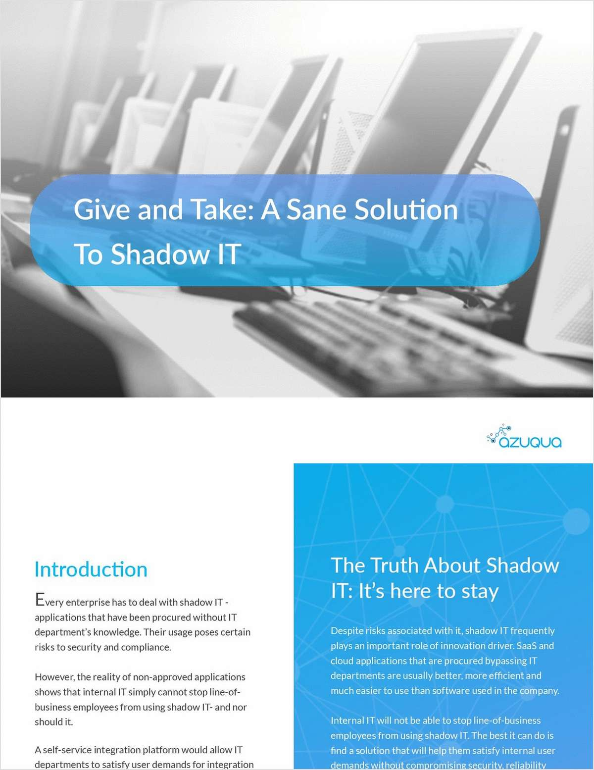 Give and Take: A Sane Solution To Shadow IT