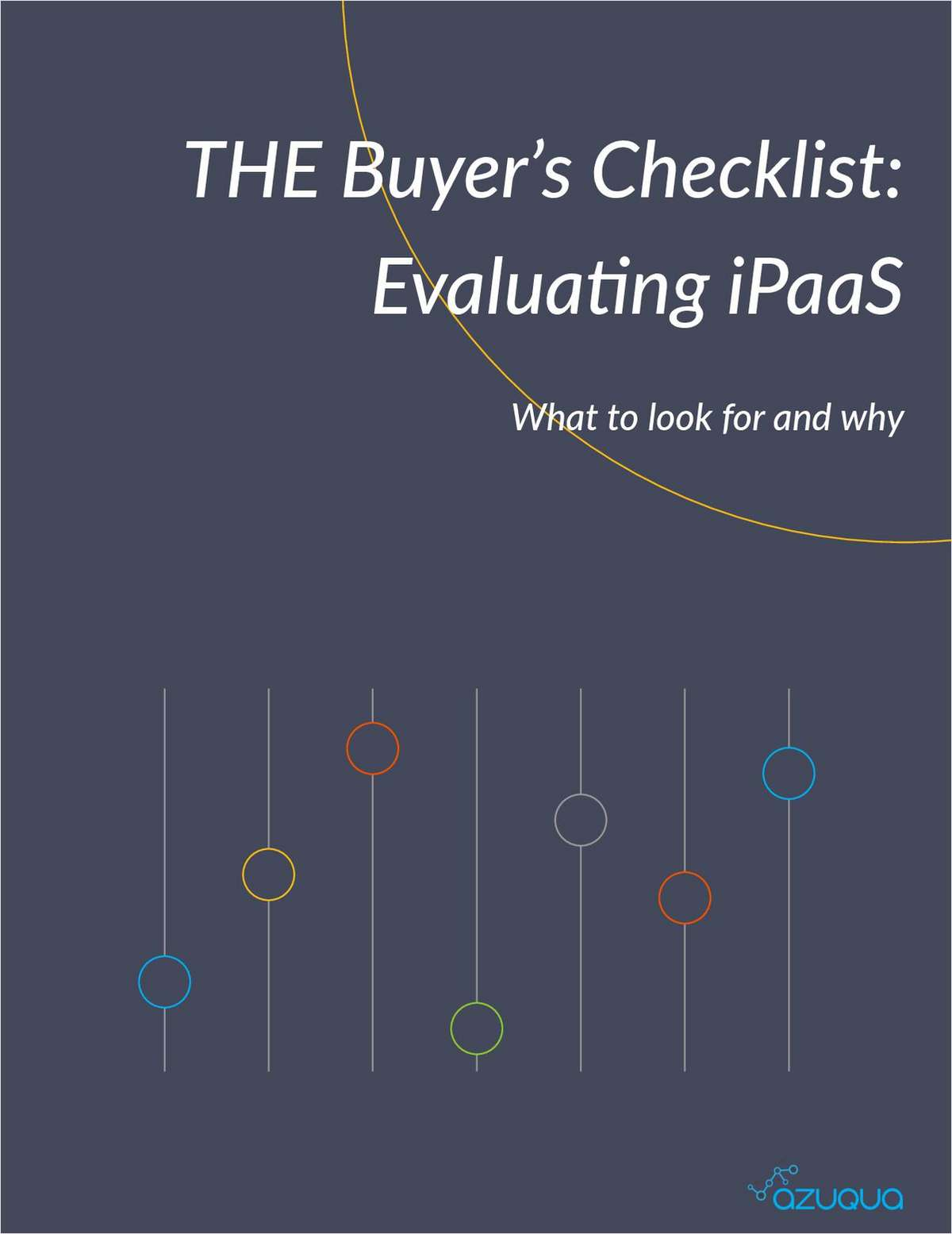 THE Buyer's Checklist: Evaluating iPaaS