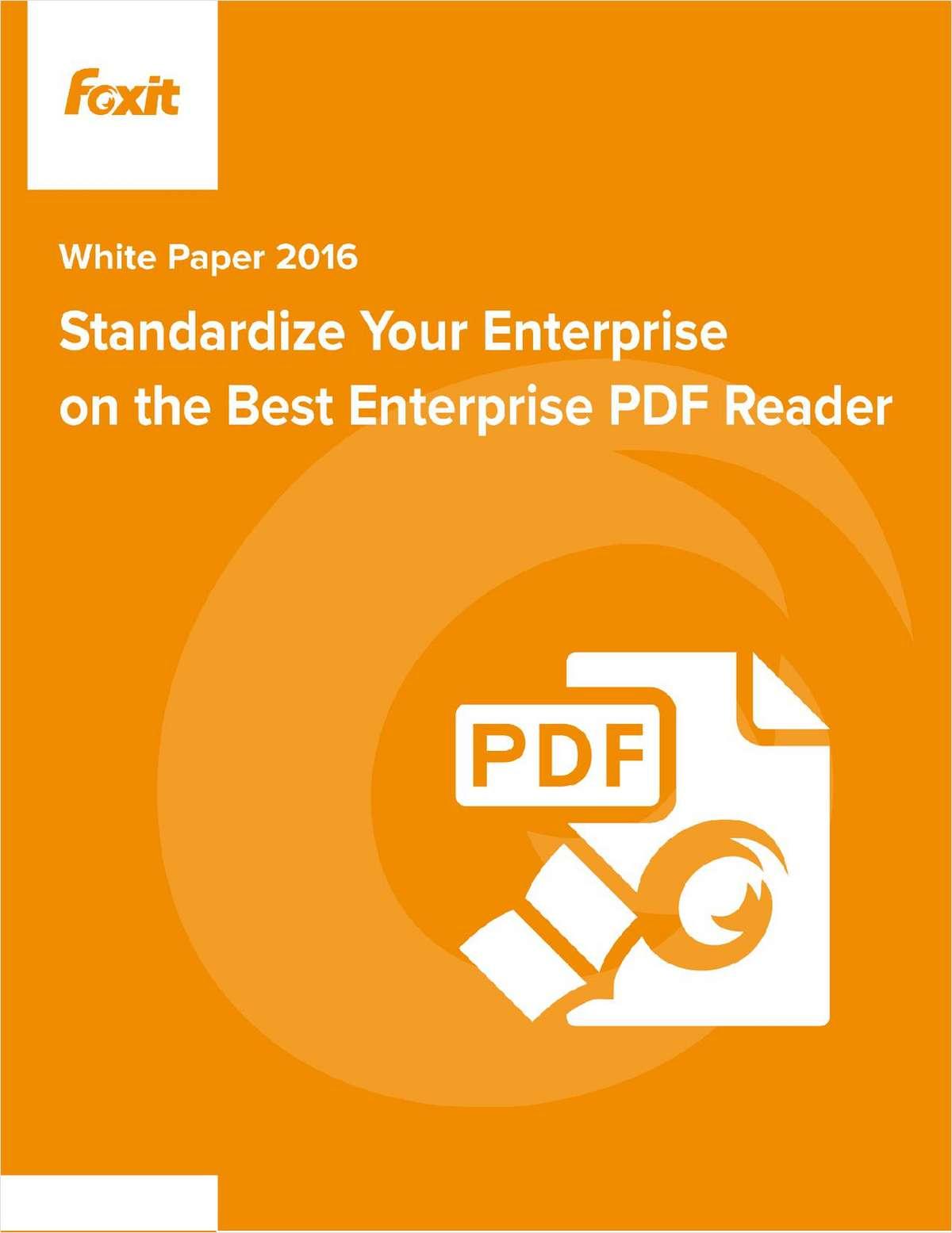Standardize Your Enterprise on the Best PDF Reader