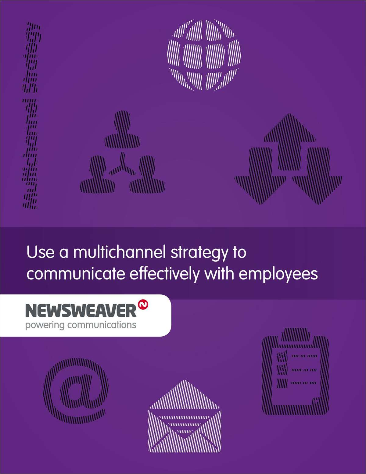 Using a Multichannel Strategy To Communicate With Employees